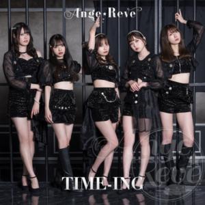 Ange☆Reve「TIME-ING」